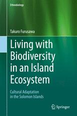 Living with Biodiversity in an Island Ecosystem