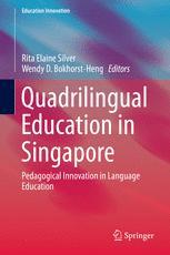 Quadrilingual Education in Singapore