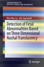 Detection of Fetal Abnormalities Based on Three Dimensional Nuchal Translucency