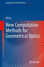 New Computation Methods for Geometrical Optics