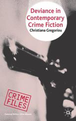Deviance in Contemporary Crime Fiction :