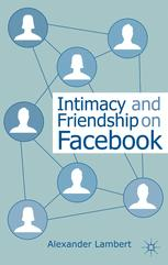 Intimacy and Friendship on Facebook :