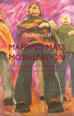 Mapping Mass Mobilization : Understanding Revolutionary Moments in Argentina and Ukraine