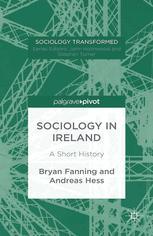 Sociology in Ireland: A Short History :