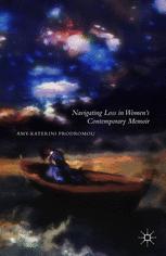 Navigating Loss in Women's Contemporary Memoir :