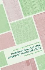 Changes in Censuses from Imperialist to Welfare States : How Societies and States Count
