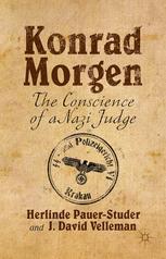 Konrad Morgen : The Conscience of a Nazi Judge