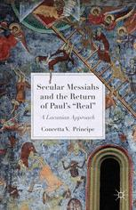 "Secular Messiahs and the Return of Paul's ""Real"" : A Lacanian Approach"
