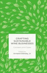 Crafting Sustainable Wine Businesses: Concepts and Cases :