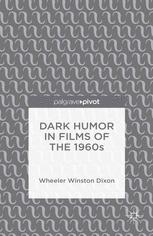 Dark Humor in Films of the 1960s :