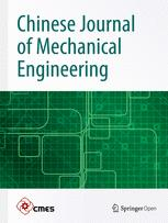 Chinese Journal of Mechanical Engineering