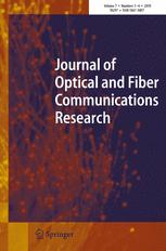 Journal of Optical and Fiber Communications Research