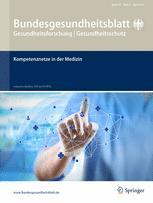 Bundesgesundheitsblatt - Gesundheitsforschung - Gesundheitsschutz 4/2016