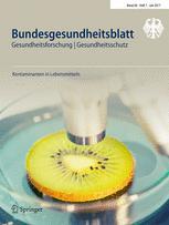 Bundesgesundheitsblatt - Gesundheitsforschung - Gesundheitsschutz 7/2017