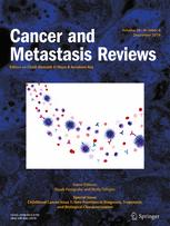 Cancer and Metastasis Reviews