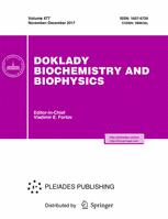 doklady biochemistry and biophysics springer doklady biochemistry and biophysics