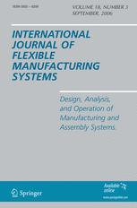 International Journal of Flexible Manufacturing Systems