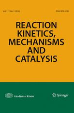 Reaction Kinetics, Mechanisms and Catalysis