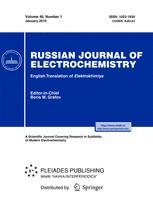 Russian Journal of Electrochemistry