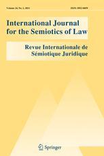International Journal for the Semiotics of Law - Revue internationale de Sémiotique juridique