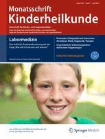 Monatsschrift Kinderheilkunde 7/2017