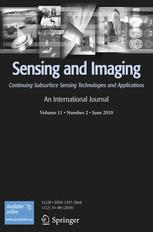 Sensing and Imaging: An International Journal
