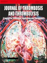 Journal of Thrombosis and Thrombolysis