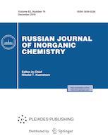 Russian Journal of Inorganic Chemistry