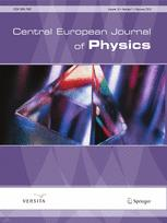 Central European Journal of Physics