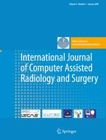 International Journal of Computer Assisted Radiology and Surgery