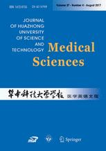 Journal of Huazhong University of Science and Technology [Medical Sciences]