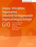 Gruppe. Interaktion. Organisation. Zeitschrift für Angewandte Organisationspsychologie (GIO) 2/2017