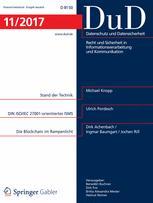 Datenschutz und Datensicherheit - DuD 11/2017