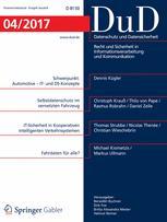 Datenschutz und Datensicherheit - DuD 4/2017