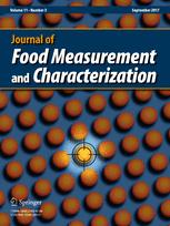 Journal of Food Measurement and Characterization