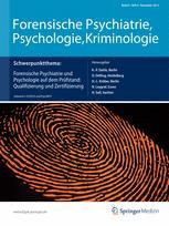 Forensische Psychiatrie, Psychologie, Kriminologie 4/2012