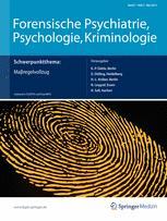 Forensische Psychiatrie, Psychologie, Kriminologie