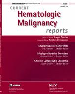 Current Hematologic Malignancy Reports