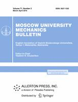 Moscow University Mechanics Bulletin