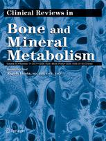 Clinical Reviews in Bone and Mineral Metabolism