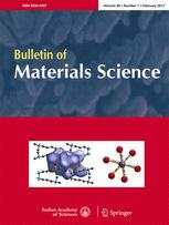 Bulletin of Materials Science