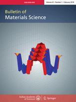 Bulletin of Materials Science