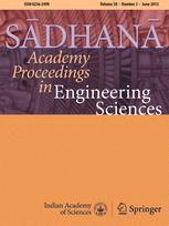 Proceedings of the Indian Academy of Sciences Section C: Engineering Sciences