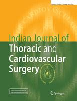 Indian Journal of Thoracic and Cardiovascular Surgery