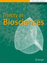 Theory in Biosciences