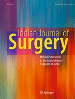 Indian Journal of Surgery