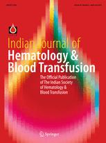 Indian Journal of Hematology and Blood Transfusion