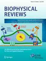 Biophysical Reviews