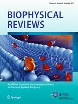 Biophysical Reviews