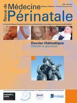 Revue de médecine périnatale